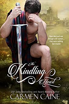 The Kindling Heart [2nd Edition] (The Highland Heather and Hearts Scottish Romance Series Book 1) by [Caine, Carmen]