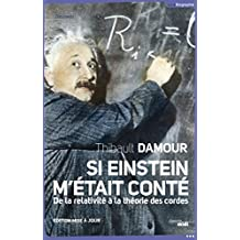 Si Einstein m'était conté (NE) (DOCUMENTS) (French Edition)