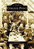 College Point, Victor Lederer and Poppenhusen Institute Staff, 073853529X