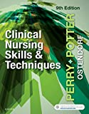 img - for Clinical Nursing Skills and Techniques, 9e book / textbook / text book