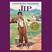 Jip, His Story Audiobook by Katherine Paterson Narrated by Jennifer Van Dyck