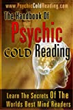 1: The Handbook Of Psychic Cold Reading: Psychic Reading For The Non-Psychic