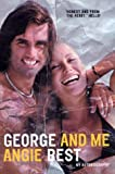 George and Me: My Autobiography