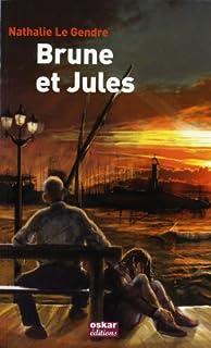 Brune et Jules