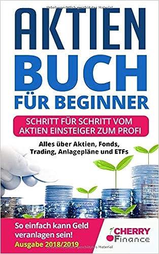 Aktien Buch Für Beginner Schritt Für Schritt Vom Aktien Einsteiger