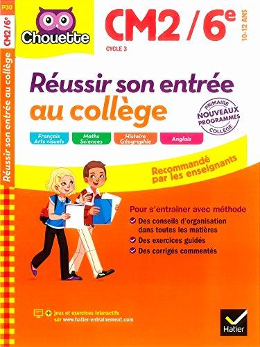 Collection Chouette - Francais: Reussir son entree au college CM2/6