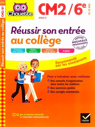 collection chouette - francais: reussir son entree au college cm2/6