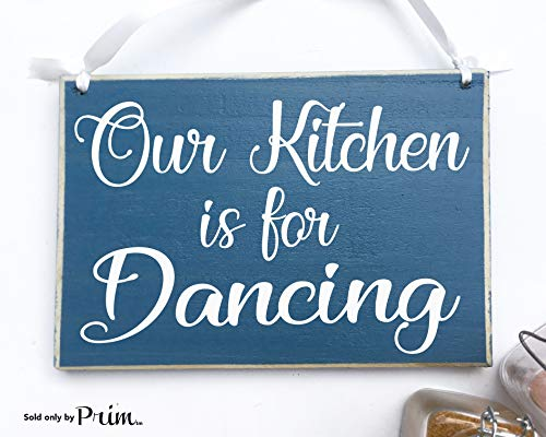 - 10x8 Our Kitchen Is For Dancing Custom Wood Sign Kiss the cook Chef Boss Lady My Kitchen My Rules Family Fun Funny Plaque Welcome