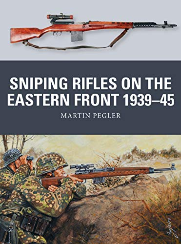 Sniping Rifles on the Eastern Front 1939–45 (Weapon)