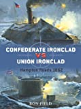 Confederate Ironclad vs Union Ironclad, Ron Field, 1846032326
