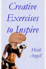 Creative Exercises to Inspire Kindle Edition
