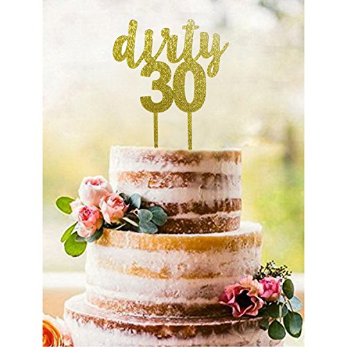 Gold DIRTY 30 Acrylic Cake Topper - Dirty Thirty Cake Topper - 30th Birthday Cake Topper - Thirtieth Birthday Topper - 30th Birthday Party Decorations