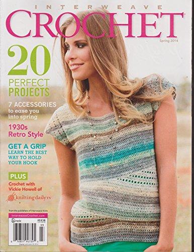Interweave Crochet Magazine (Interweave Crochet Magazine Spring 2014)