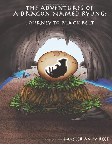 Download The Adventures Of A Dragon Named Ryung: Journey To Black Belt pdf