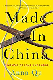 Made in China: A Memoir of Love and Labor