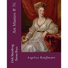 Art Masters # 76: Angelica Kauffmann