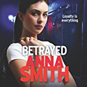 Betrayed: Rosie Gilmour, Book 4 | Anna Smith