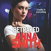 Betrayed: Rosie Gilmour, Book 4 | Anna Smith