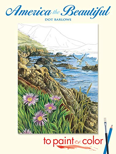 America the Beautiful to Paint or Color (Dover Art Coloring Book)