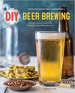 Book DIY Beer Brewing: Creating Your First Homebrew