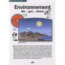 Environnement : Bio... géo... chimie