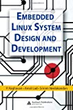 img - for Embedded Linux System Design and Development book / textbook / text book