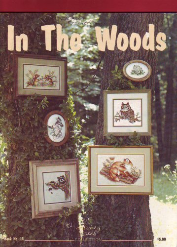 In The Woods: Wildlife Cross Stitch Patterns (Book - Creek Cross Stoney Patterns Stitch