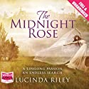 The Midnight Rose Audiobook by Lucinda Riley Narrated by Anjana Srinivasan