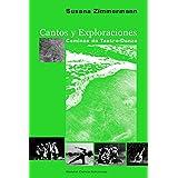 Cantos y Exploraciones: Caminos de Teatro Danza (Spanish Edition)
