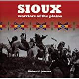 Sioux: Warriors of the Plains