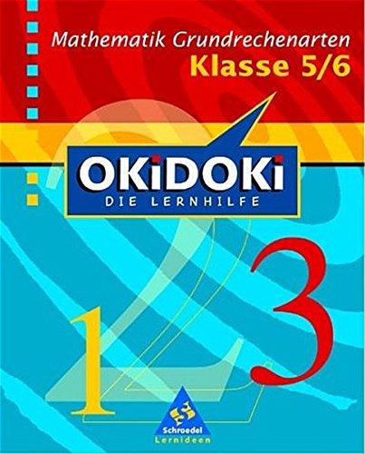 okidoki-neubearbeitung-okidoki-mathematik-grundrechenarten-klasse-5-6-die-lernhilfe