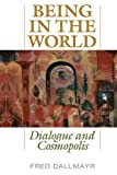 Being in the World: Dialogue and Cosmopolis