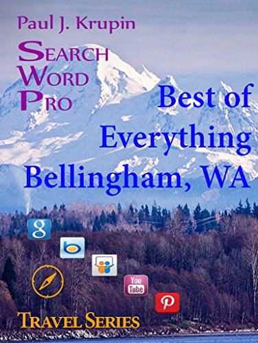 Bellingham, WA - The Best of Everything - Search Word Pro (Travel Series) (Of Bellingham Wa Map)