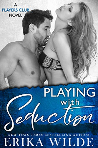 Best Invitation Friends (Playing with Seduction (The Players Club Book 3))