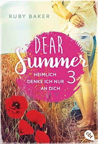 Dear Summer - Heimlich denke ich nur an dich (Dear Summer-Reihe 3) (German (3 Strand Ruby)