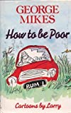 How to Be Poor, George Mikes, 0233975411