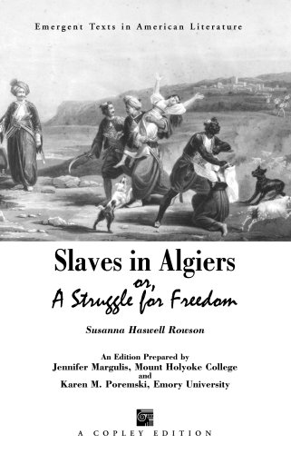 Slaves in Algiers or A Struggle for Freedom