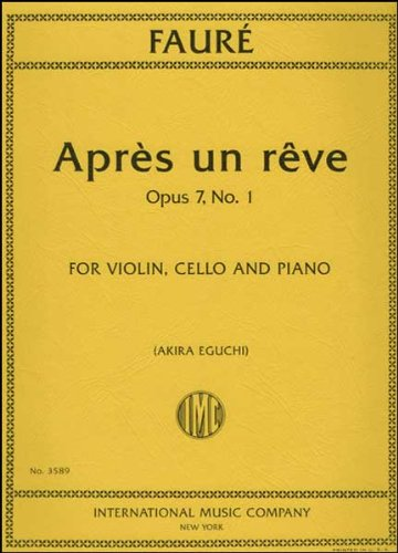 Faure: Apres un reve, Op. 7 No. 1 - Violin, Cello, and Piano
