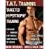 Targeted Hypertrophy Training (THT) from MuscleHack: The New Scientific Way To Build Muscle Fast