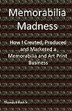Memorabilia Madness, Thomas Roth, 0615856772