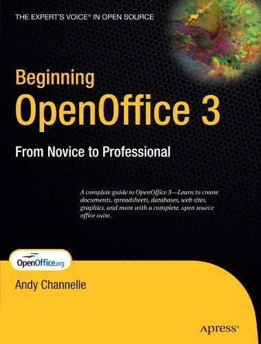 Beginning Openoffice 3  From Novice To Professional  Beginning  From Novice To Professional