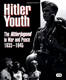 img - for Hitler Youth: The Hitlerjugend in War and Peace, 1933 -1945 book / textbook / text book