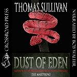 Dust of Eden | Thomas Sullivan