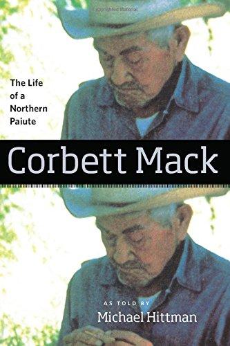 Corbett Mack: The Life of a Northern Paiute