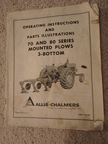 operating instructions and parts illustrations 70 and 80 series mounted plows 3-bottom