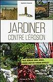 """Afficher """"Jardiner contre l'érosion"""""""
