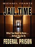 Jail Time, Michael Frantz, 1598589350