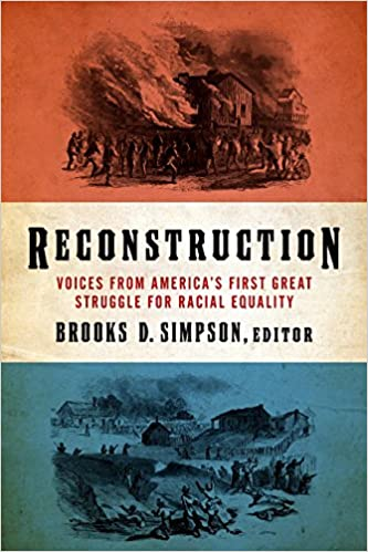 Voices From the Civil War  A Documentary History of the Great American Conflict