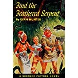 Find the Feathered Serpent (Winston Science Fiction Book 2)