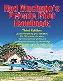 Rod Machados Private Pilot Handbook 3RD Edition